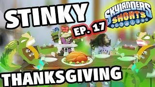 Skylanders Shorts: Episode 17 A Stinky Thanksgiving