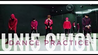 UNI5 | C'MON (remix) | Dance Practice