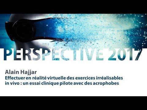 5  Alain Hajjar   Effectuer en réalité virtuelle des exercices irréalisables in vivo   un essai c