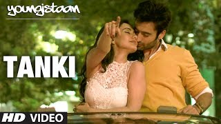 Tanki Hai Hum - Youngistaan Video Song
