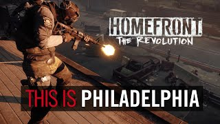 "Homefront: The Revolution - ""This is Philadelphia"" Trailer"
