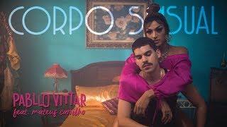 Pabllo Vittar - Corpo Sensual (feat. Mateus Carrilho) (Videoclipe Oficial)