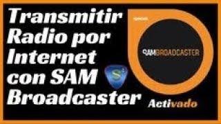 Configurar Sam Braodcaster Trasmitir Radio