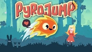 Pyro Jump Universal HD Gameplay Trailer