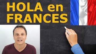 Curso de francés online : Hola en frances