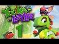 Yooka Laylee Part 1 Stream