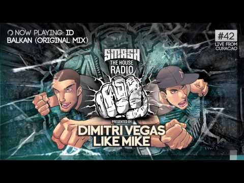 Dimitri Vegas & Like Mike - Smash The House Radio #42