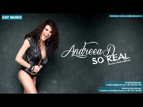 Andreea D - So Real (Official Single)