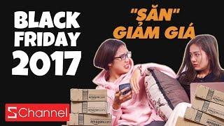 """Black Friday 2017 – Bạn đã sở hữu bí kíp """"săn"""" giảm giá khủng Amazon...?"""