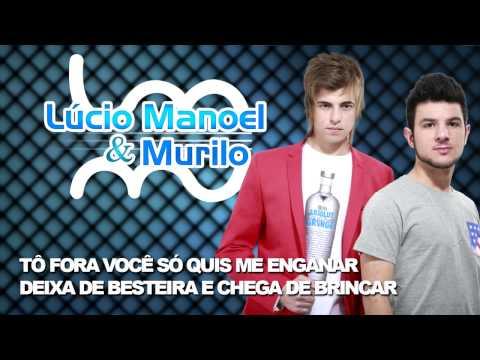 Lúcio Manoel e Murilo - To Fora