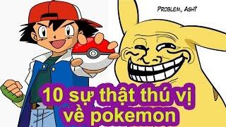 Top 10 Sự Thật Về Pokemon Mà Bạn Chưa Hề Hay Biết