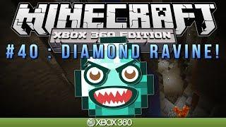 "Minecraft Xbox ""DIAMOND RAVINE"" Survival #40"