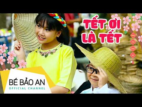 Bé Bảo An - Tết Ơi Là Tết ( hát lúc 5 tuổi )