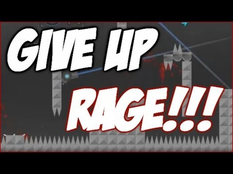 Give Up : RIDICULOUSLY HARD!