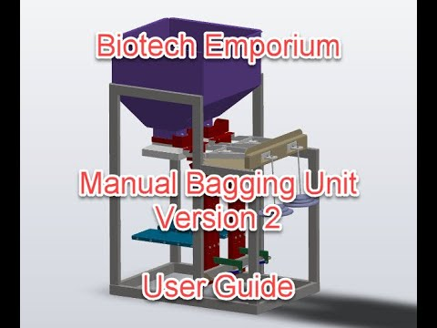 Manual Bagging Unit Instructions