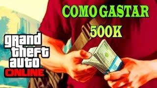 GTA Online O Que Comprar Com 500k (grand Theft Auto 5
