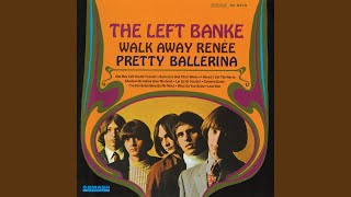Walk Away Renée – The Left Banke