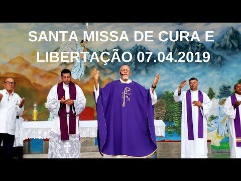 Santa Missa de Cura e Libertação | 07.04.2019 | Padre José Sometti | ANSPAZ