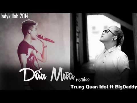 Dấu Mưa (Remix) - Trung Quân Idol ft. BigDaddy