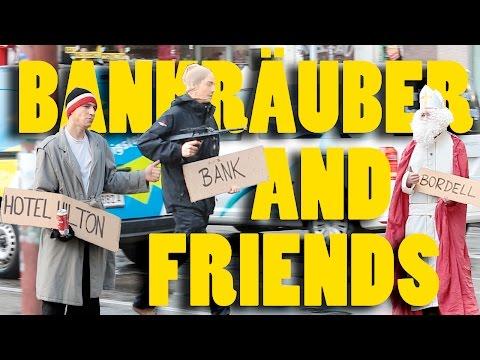 Bankräuber and Friends - Anhalter