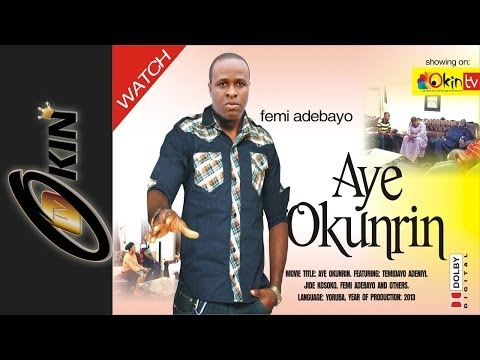 AYE OKUNRIN Blockbuster Nollywood Movie 2013