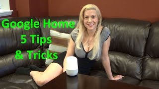 Google Home Tips and Tricks 5 Things Google Home can do