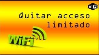 Como Quitar Acceso Limitado Conexión Wifi 2013 HD (UNO DE