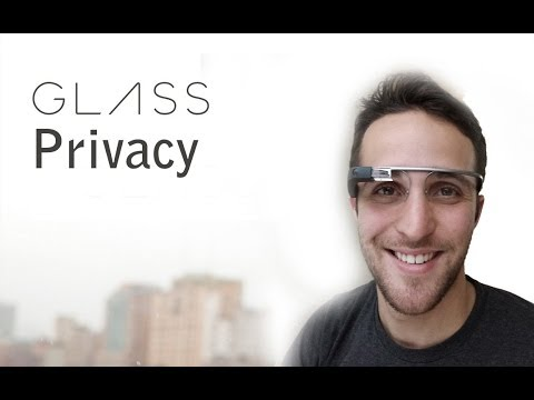 Google Glass Privacy