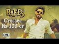 RAEES becomes SRK's 7th film to enter Rs 100-crore club...