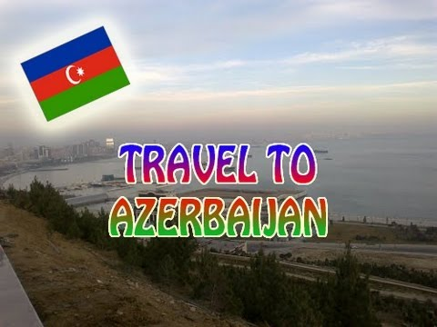Travel to Azerbaijan [Best Postcards]
