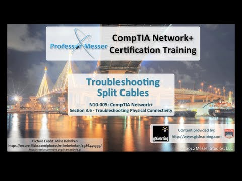 CompTIA Network+ N10-005: 3.6 - Troubleshooting Split Cables