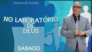27/10/18 - No Laboratório de Deus - Pr. Edemar Lamarques