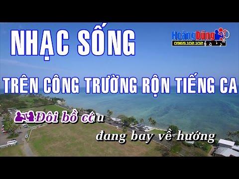 Karaoke Nhạc Sống Tr 202 N C 212 Ng TrƯỜng RỘn TiẾng Ca Beat