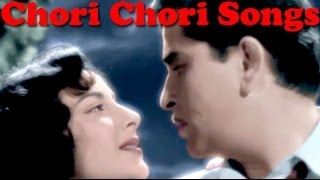 Chori Chori - All Video Songs (Old Bollywood Songs)