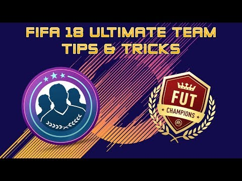 FIFA 18 ULTIMATE TEAM TIPS & TRICKS