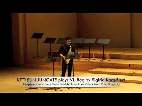 KITTIKUN JUNGATE plays VI Rag by Sigfrid Karg Elert