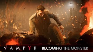 Vampyr - 'Becoming the Monster' Játékmenet Trailer