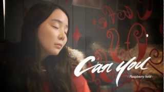 Raspberry Field(라즈베리필드)-Can You (Eng Ver.) (Duet With