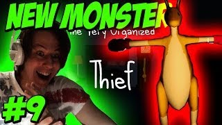 NEW MONSTER Let's Play The Very Organized Thief Part 9