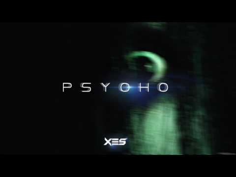 Xes  - Psycho (Original Mix)