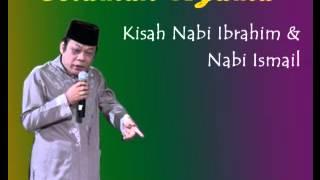 Ceramah KH Zainuddin MZ Kisah Nabi Ibrahim & Nabi Ismail