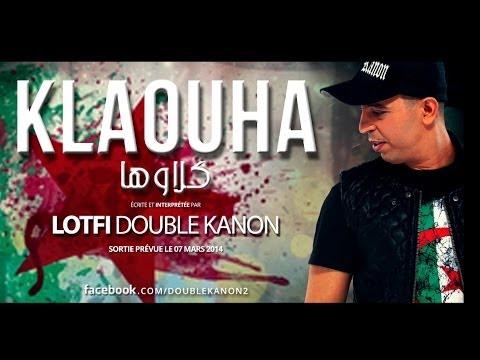 image vidéo  Lotfi DK - KLEOUHA [NEW 2014] لطفي دوبل كانون ـ كلاوها