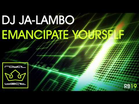 DJ Ja-lambo - Emancipate Yourself [Beatport Exclusive Available 31.05.2013]