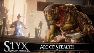 Styx: Shards of Darkness - 'Art of Stealth' Trailer
