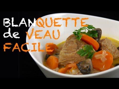 Recette blanquette de veau traditionnelle et facile - Recette cuisine thailandaise traditionnelle ...