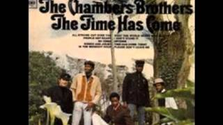 Time Has Come Today – The Chambers Brothers