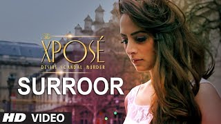 Surroor The Xposé Video Song | Himesh Reshammiya, Yo Yo Honey Singh