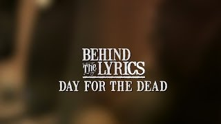 Zac Brown Band Behind The Lyrics: Day For The Dead