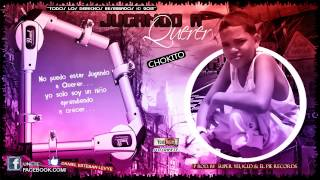"""Chokito """"Jugando A Querer"""" (Con Letra) (Prod. By Super"""