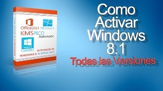 Como Activar Windows 8.1 (Todas Las Versiones) FINAL